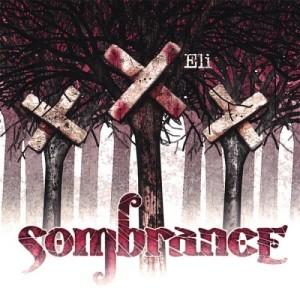Sombrance - Eli